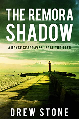 [PDF] [EPUB] The Remora Shadow (Bryce Seagraves Book 1) Download by Drew Stone