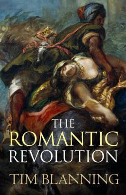 [PDF] [EPUB] The Romantic Revolution Download by Timothy C.W. Blanning