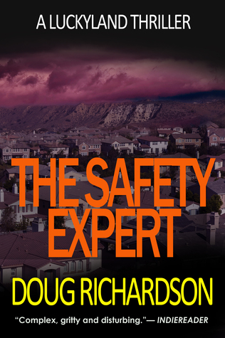 [PDF] [EPUB] The Safety Expert (A Luckyland Thriller) Download by Doug  Richardson