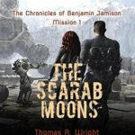 [PDF] [EPUB] The Scarab Moons (The Chronicles of Benjamin Jamison Mission 1) Download