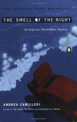 [PDF] [EPUB] The Smell of the Night (Inspector Montalbano, #6) Download by Andrea Camilleri