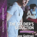 [PDF] [EPUB] The Soldier's Seduction (Sons of Stillwater #2) Download
