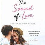 [PDF] [EPUB] The Sound of Love (Senses of Love) Download