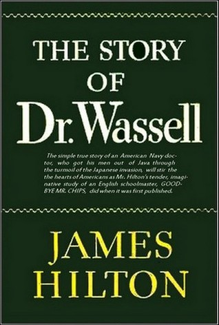 [PDF] [EPUB] The Story of Dr. Wassell Download by James Hilton