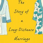 [PDF] [EPUB] The Story of a Long-Distance Marriage Download