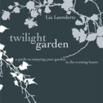 [PDF] [EPUB] The Twilight Garden: A guide to Enjoying Your Garden in the Evening Hours Download