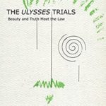[PDF] [EPUB] The Ulysses Trials: Beauty and Truth Meet the Law Download