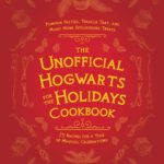 [PDF] [EPUB] The Unofficial Hogwarts for the Holidays Cookbook: Pumpkin Pasties, Treacle Tart, and Many More Spellbinding Treats Download
