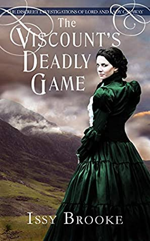 [PDF] [EPUB] The Viscount's Deadly Game (The Discreet Investigations of Lord and Lady Calaway #2) Download by Issy Brooke