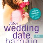 [PDF] [EPUB] The Wedding Date Bargain (The Wedding Date #2) Download