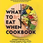 [PDF] [EPUB] The What to Eat When Cookbook: 135+ Deliciously Timed Recipes Download
