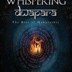 [PDF] [EPUB] The Whispering Dwapara : The Rise of Maharathis Download