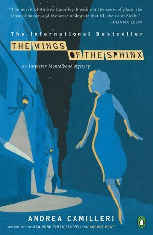 [PDF] [EPUB] The Wings of the Sphinx (Inspector Montalbano, #11) Download by Andrea Camilleri