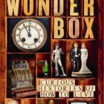 [PDF] [EPUB] The Wonderbox: Curious Histories of How to Live Download