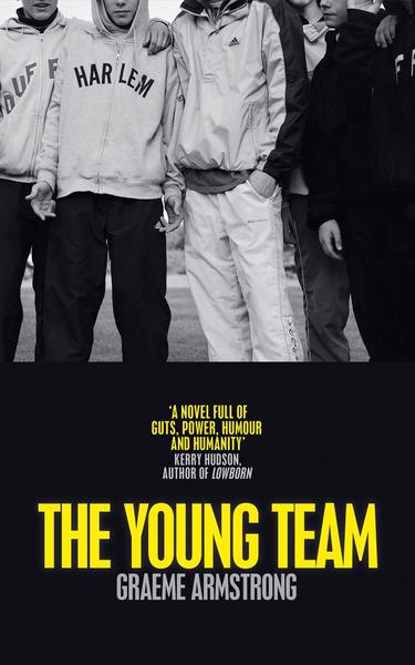 [PDF] [EPUB] The Young Team Download by Graeme Armstrong
