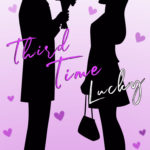 [PDF] [EPUB] Third Time Lucky (Ready or Not, #3) Download