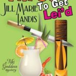 [PDF] [EPUB] Three to Get Lei'd (A Tiki Goddess Mystery, #3) Download