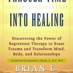 [PDF] [EPUB] Through Time Into Healing Download