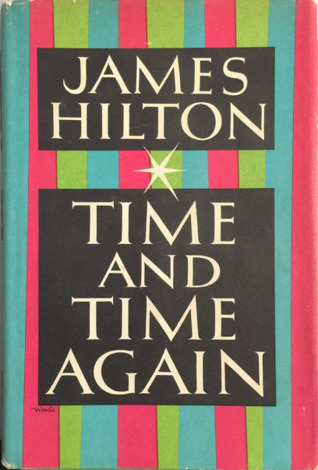 [PDF] [EPUB] Time and Time Again Download by James Hilton