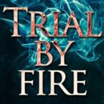 [PDF] [EPUB] Trial by Fire (#14 – Sanford Third Age Club Mystery) Download