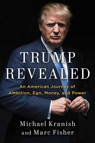 [PDF] [EPUB] Trump Revealed: An American Journey of Ambition, Ego, Money, and Power Download by Michael Kranish