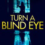 [PDF] [EPUB] Turn a Blind Eye (DI Maya Rahman, #1) Download