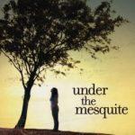 [PDF] [EPUB] Under the Mesquite Download