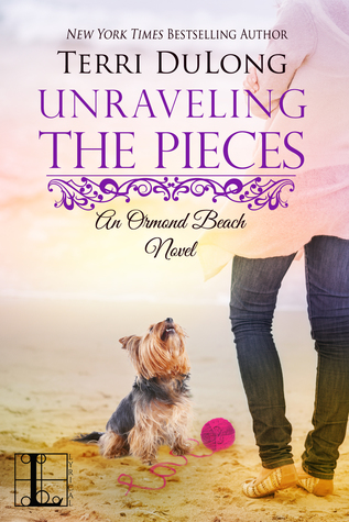 [PDF] [EPUB] Unraveling the Pieces (Ormond Beach, #3) Download by Terri DuLong