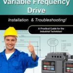 [PDF] [EPUB] Variable Frequency Drives: Installation and Troubleshooting! (Practical Guides for the Industrial Technician! Book 2) Download