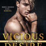 [PDF] [EPUB] Vicious Desire (Fallen Royals, #4) Download