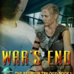 [PDF] [EPUB] War's End (The Reunion Trilogy Book 1) Download