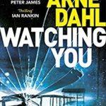 [PDF] [EPUB] Watching You by Arne Dahl Download