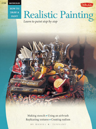 [PDF] [EPUB] Watercolor: Realistic Painting: Learn to paint step by step Download by Daniel K. Tennant