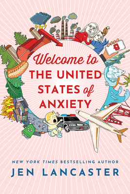[PDF] [EPUB] Welcome to the United States of Anxiety: Observations from a Reforming Neurotic Download by Jen Lancaster