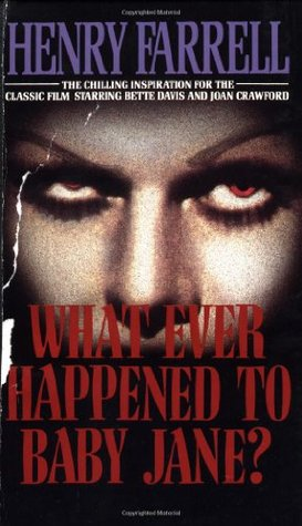 [PDF] [EPUB] What Ever Happened to Baby Jane? Download by Henry Farrell
