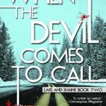 [PDF] [EPUB] When the Devil Comes To Call (A Lars and Shaine Novel Book 2) Download