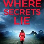 [PDF] [EPUB] Where Secrets Lie (DS Karen Hart #2) Download