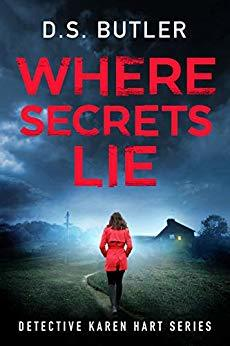 [PDF] [EPUB] Where Secrets Lie (DS Karen Hart #2) Download by D.S. Butler