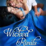 [PDF] [EPUB] Wicked Rivals (The League of Rogues, #4) Download