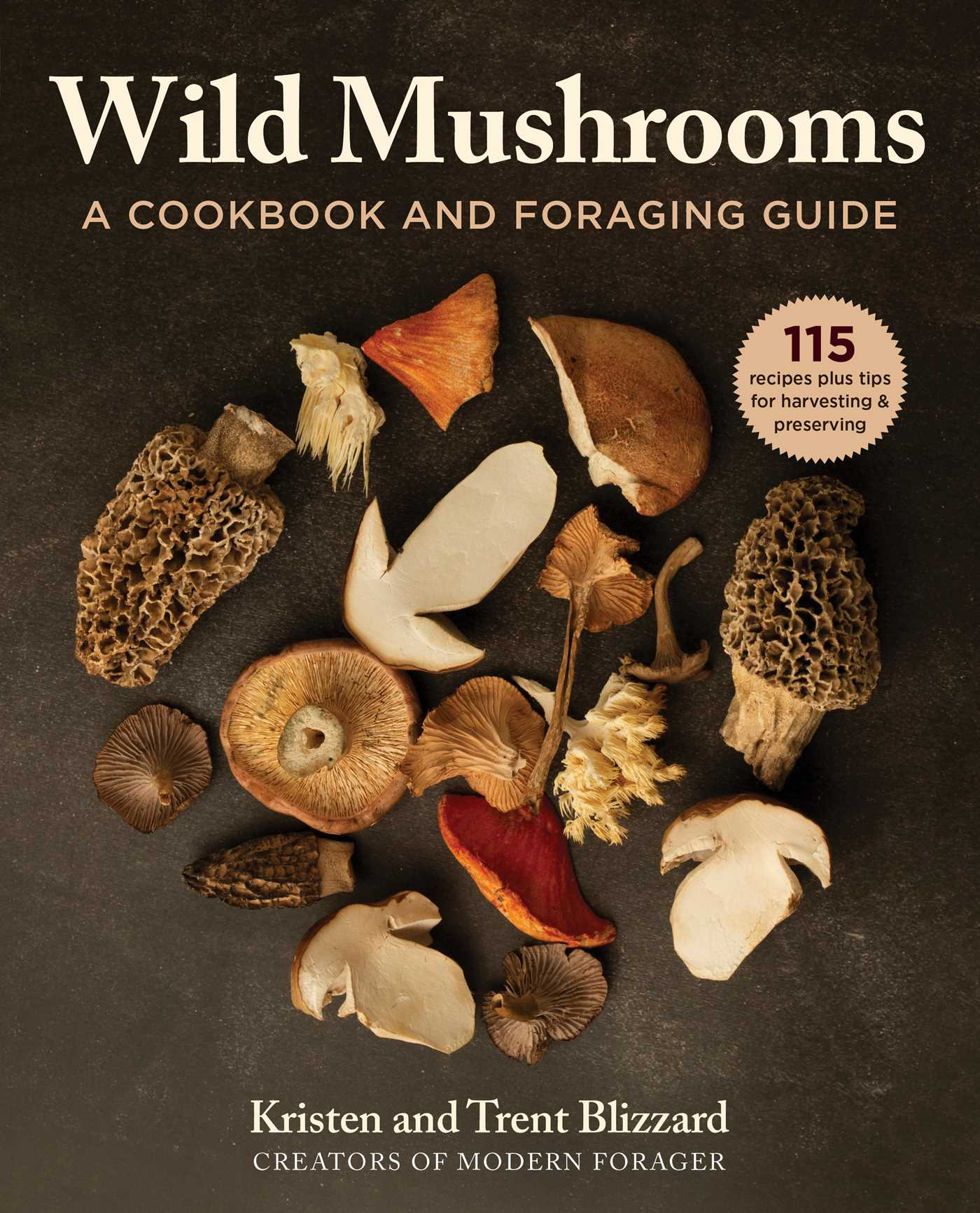 [PDF] [EPUB] Wild Mushrooms: How to Find, Store, and Prepare Foraged Mushrooms Download by Kristen Blizzard