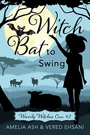 [PDF] [EPUB] Witch Bat To Swing (Wavily Witches Book 2) Download by Amelia Ash