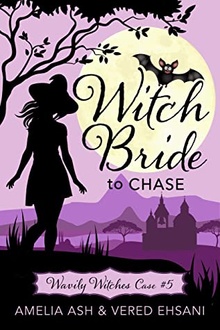 [PDF] [EPUB] Witch Bride to Chase (Wavily Witches Book 5) Download by Amelia Ash
