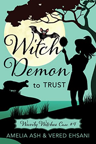 [PDF] [EPUB] Witch Demon to Trust (Wavily Witches Book 4) Download by Amelia Ash