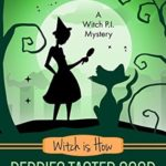 [PDF] [EPUB] Witch Is How Berries Tasted Good (A Witch P.I. Mystery, #26) Download