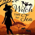 [PDF] [EPUB] Witch Time for Tea (Wavily Witches Book 1) Download