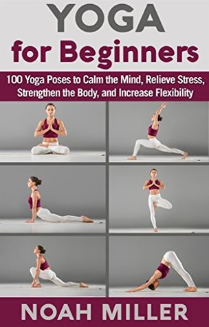 pdf epub yoga for beginners 100 yoga poses to calm