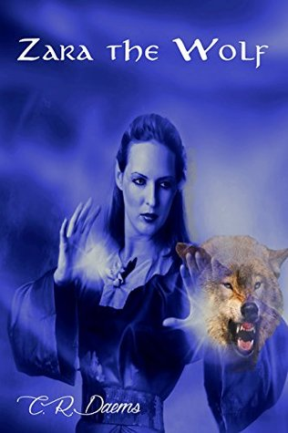 [PDF] [EPUB] Zara the Wolf Download by C.R. Daems