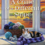 [PDF] [EPUB] A Crime of a Different Stripe (Seaside Knitters Society Mystery, #15) Download
