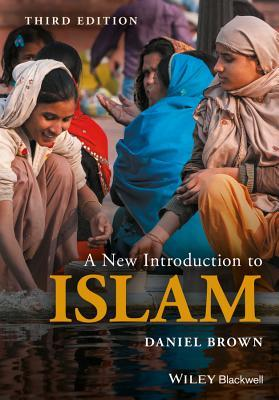 [PDF] [EPUB] A New Introduction to Islam Download by Daniel W. Brown