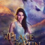 [PDF] [EPUB] A Place to Run (Trials of the Blood, #1) Download